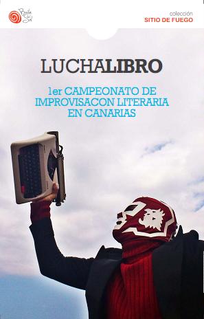 portada del libro de luchalibro canarias. 1er campeonato de improvisacion literaria.